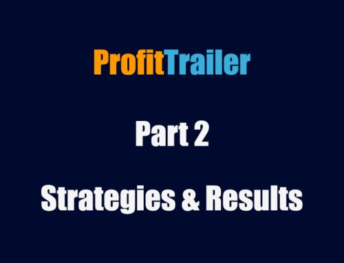 Started Up ProfitTrailer Bot – Making Money? Part 2